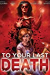 'To Your Last Death' Blu-ray Review