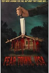 Fear Town, USA (2014)