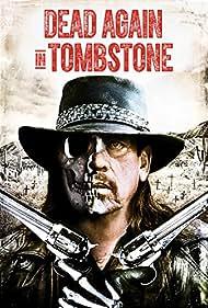 Jake Busey, Danny Trejo, Nathaniel Arcand, Dean McDermott, Elysia Rotaru, and Elizabeth Lavender in Dead Again in Tombstone (2017)