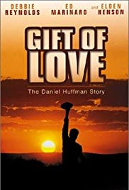 A Gift of Love: The Daniel Huffman Story Poster