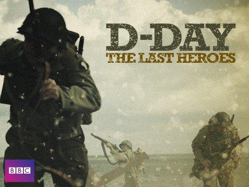 D-Day: The Last Heroes (TV Mini-Series 2013– ) - IMDb