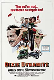 Dixie Dynamite (1976) Poster - Movie Forum, Cast, Reviews