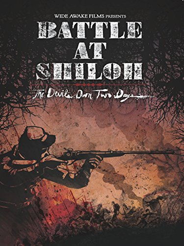 Battle at Shiloh: The Devil's Own Two Days