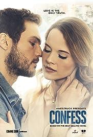 Confess (TV Series 2017– ) - IMDb