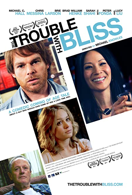 [PG-13] The Trouble with Bliss (2011) English Blu-Ray - 720P   1080P - x264 - 800MB   1.6GB - Download & Watch Online With Subtitle Movie Poster - mlsbd