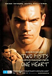 Two Fists, One Heart (2008) Poster - Movie Forum, Cast, Reviews