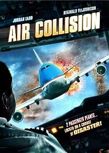 Watch free new online movies no download Air Collision [mkv]