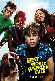 Best. Worst. Weekend. Ever. (2018)