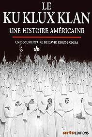 Ku Klux Klan, une histoire américaine (2020) Poster - TV Show Forum, Cast, Reviews