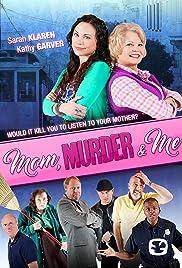 Mom, Murder & Me Poster