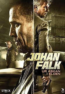 Johan Falk: Ur askan i elden (2015 Video)
