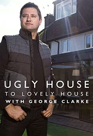 Where to stream Ugly House to Lovely House with George Clarke