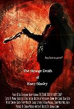 The Strange Death of Harry Stanley