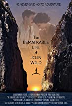 Primary image for The Remarkable Life of John Weld
