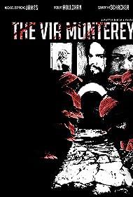 The Via Monterey (2009)