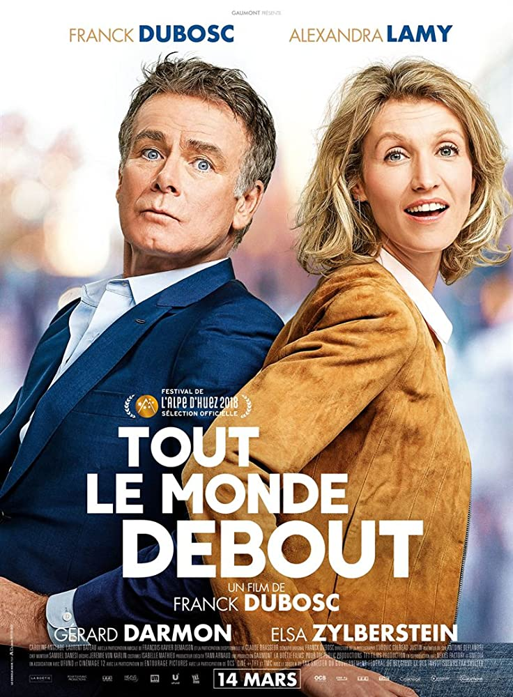 Dėl visko kalta meilė / Tout le monde debout / Rolling to You (2018) online