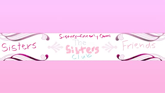 Watch free movie good quality The Sisters Club [720x1280]
