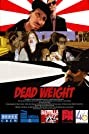 Dead Weight (2013) Poster