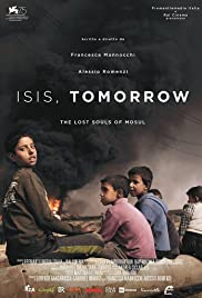 Isis, Tomorrow. The Lost Souls of Mosul Poster