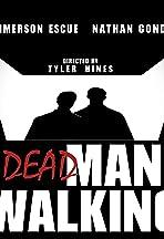 Dead Man Walking: Web Series