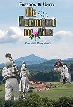 Freedom & Unity: The Vermont Movie