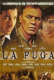 La fuga(2001) Poster - Movie Forum, Cast, Reviews