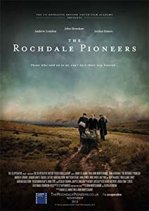 Movie downloadable sites for free The Rochdale Pioneers [420p]