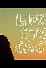 Liquor Store Cactus (2009)