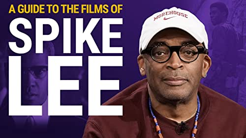 A Guide to Spike Lee Joints