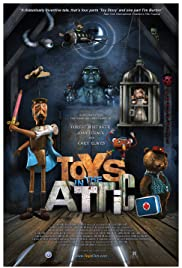 Toys in the Attic (2009) Poster - Movie Forum, Cast, Reviews