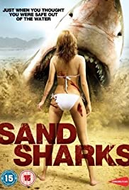 Sand Sharks (2012) Poster - Movie Forum, Cast, Reviews