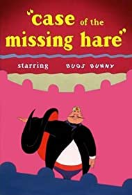 Case of the Missing Hare (1942) Poster - Movie Forum, Cast, Reviews