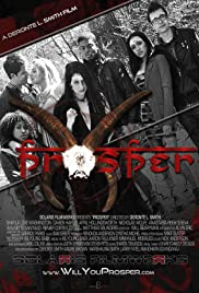 Prosper (2014) Poster - Movie Forum, Cast, Reviews