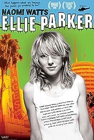 Naomi Watts in Ellie Parker (2005)
