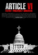 Article VI: Faith, Politics, America