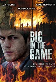 Big in the Game Poster