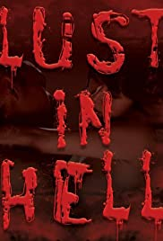 Lust in Hell: Edge of the World Poster