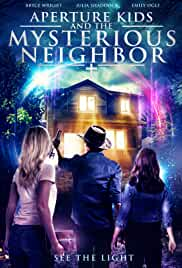 Aperture Kids and the Mysterious Neighbor (2021) HDRip English Full Movie Watch Online Free