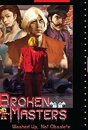 Broken Masters Poster
