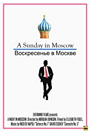 A Sunday in Moscow