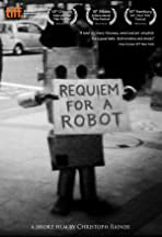 Requiem for a Robot
