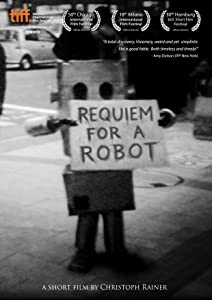 Watch movies for free Requiem for a Robot [480p]