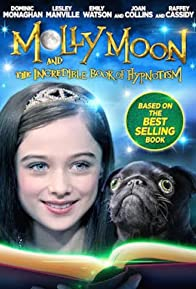 Primary photo for Molly Moon and the Incredible Book of Hypnotism