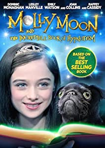 Best quality movie downloads Molly Moon and the Incredible Book of Hypnotism by [avi]