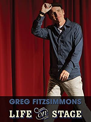 Where to stream Greg Fitzsimmons: Life on Stage