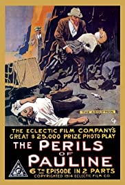 The Perils of Pauline (1914) Poster - Movie Forum, Cast, Reviews