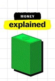 Money, Explained (2021)