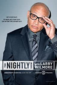 The Nightly Show with Larry Wilmore (2015) Poster - TV Show Forum, Cast, Reviews