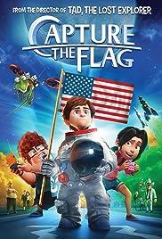 Capture the Flag(2015) Poster - Movie Forum, Cast, Reviews