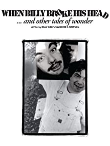 Yahoo movies hd download When Billy Broke His Head... and Other Tales of Wonder by none [DVDRip]